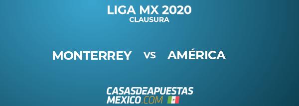 Liga MX - Monterrey vs América - Pronóstico de Fútbol - 22/02/20