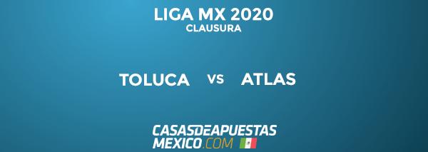 Momios y apuestas - Toluca vs Atlas - Liga MX 15/03/20