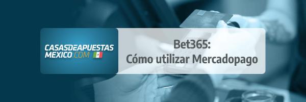 Bet365 Mercadopago: cómo utilizar mercadopago para recargar tu cuenta de apuestas
