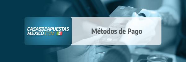 Métodos de Pago en casas de apuestas de México