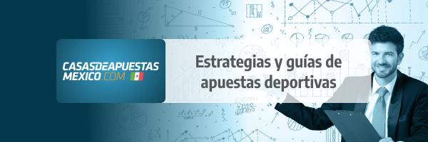 Estrategias de apuestas Online en México