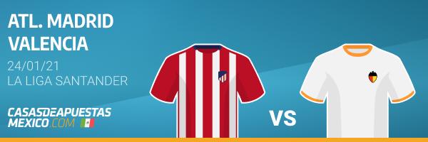 Pronósticos Atlético de Madrid vs. Valencia - LaLiga 24/01/21