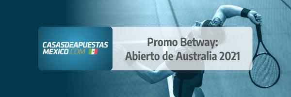 Promo Betway Freebet - Abierto de Australia 2021