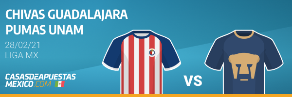 Pronósticos Chivas vs. Pumas - 28/02/21 Liga MX