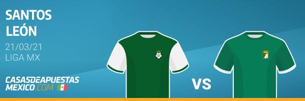 Pronósticos Santos vs. León - Liga MX 21/03/21